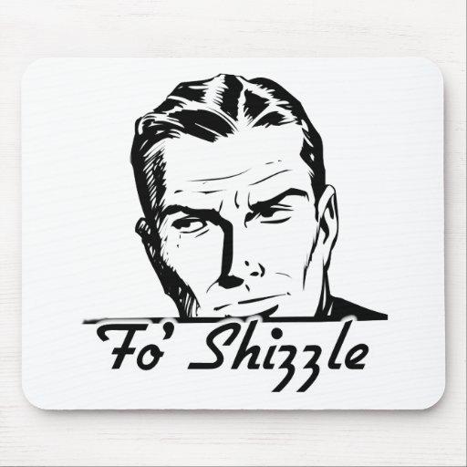 Fo' Shizzle Retro Man Mouse Pad