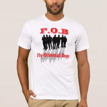 FOB:  fly oriental boys 3 T-Shirt