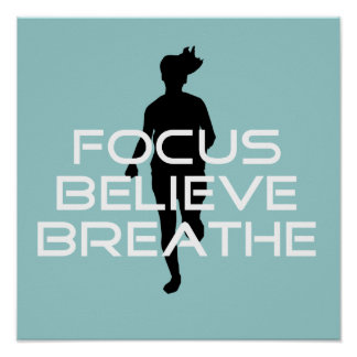 Focu Believe Breathe Poster
