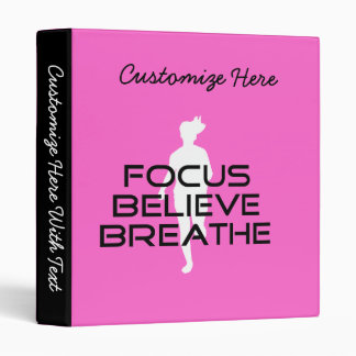 Focus Believe Breathe Vinyl Binders