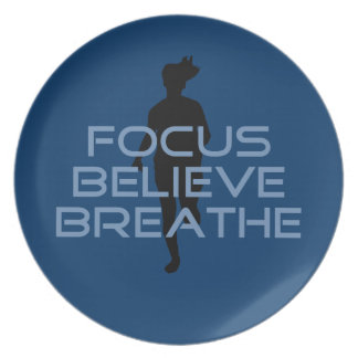 Focus Believe Breathe Blue T-shirts Dinner Plate