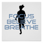 Focus Believe Breathe Blue T-shirts Poster