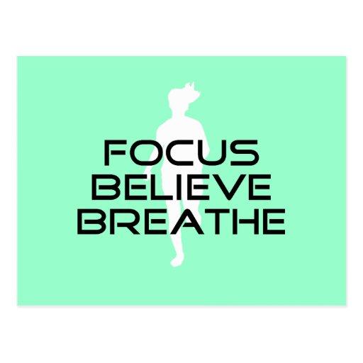 Focus Believe Breathe Post Cards
