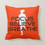 Focus Believe Breathe Throw Pillow