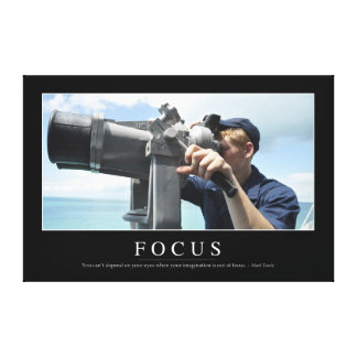 Focus: Inspirational Quote 2 Canvas Print