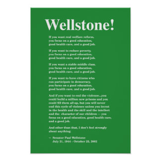 Focus on a good education... Wellstone Poster
