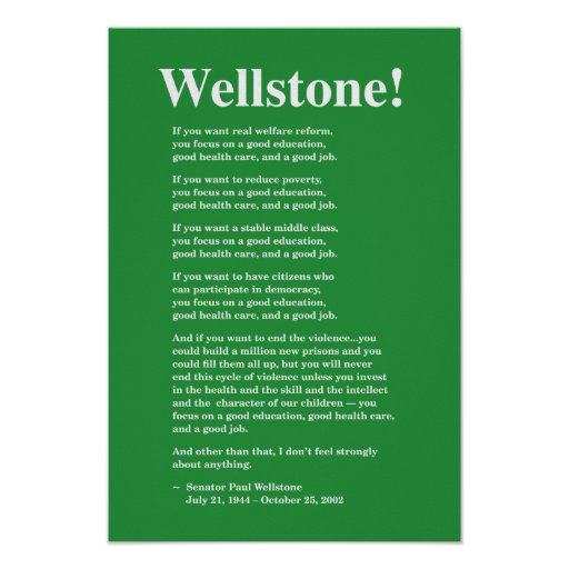 Focus on a good education... Wellstone Posters