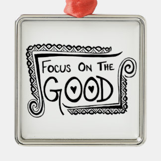 Focus On The Good Square Metal Christmas Ornament