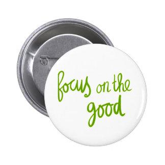 Focus on the good positive advice attitude motivat pins