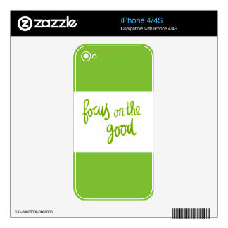 Focus on the good positive advice attitude motivat decal for iPhone 4S