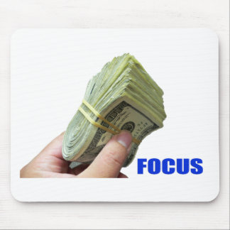 FOCUS on the MONEY Mouse Mat