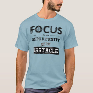Focus On The Obstacle T-Shirt