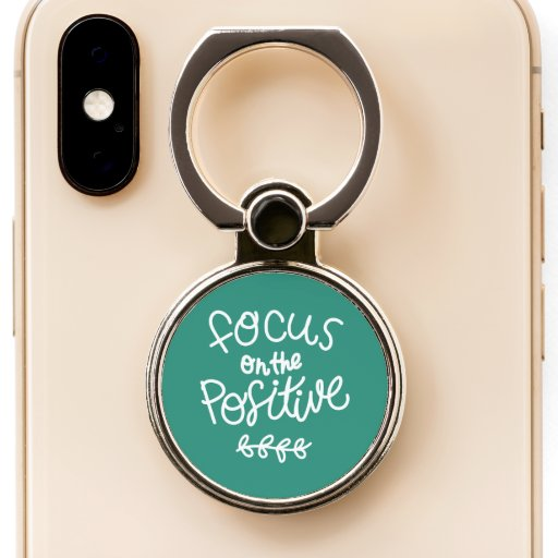 Focus on the Positive Phone Ring Stand