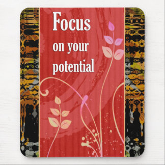 Focus on your potential -Motivational Mousepad