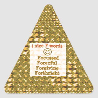 FOCUSSED Forgiving FORCEFUL thoughts LOWPRICE Triangle Stickers