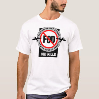 FOD KILLS T-Shirt