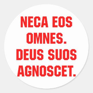 FOE Omnes de Neca. Dios sabrá sus los propios Pegatina Redonda