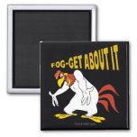 Fog-Get About It 2 Inch Square Magnet