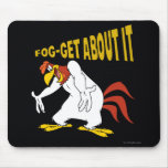 Fog-Get About It Mouse Pad