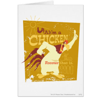 Foghorn Ah'm a chicken Card