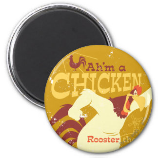 Foghorn Ah'm a chicken 2 Inch Round Magnet
