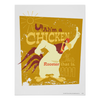 Foghorn Ah'm a chicken Posters