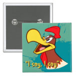 Foghorn Looking Up 2 Inch Square Button