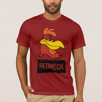 Foghorn Redneck T-Shirt
