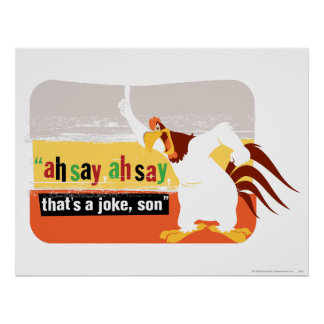 Foghorn That's A Joke, Son Poster