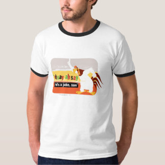 Foghorn That's A Joke, Son Shirt