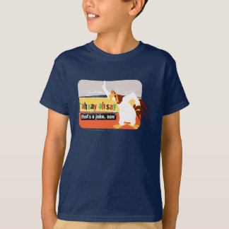 Foghorn That's A Joke, Son T-Shirt
