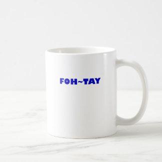 Foh-Tay Coffee Mug