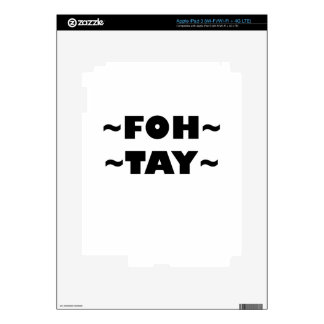 Foh-Tay Decals For iPad 3