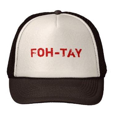 birthday Foh-tay Trucker Hat