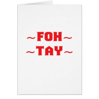Fohtay Card