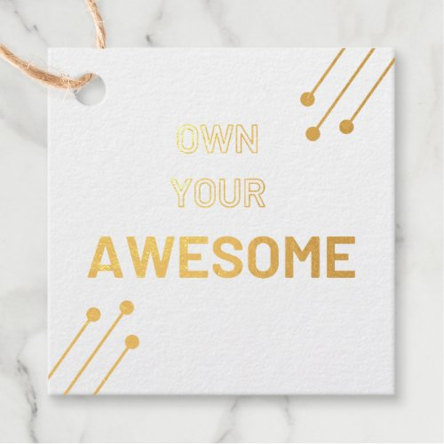 Foil Favor Tag _ Own Your Awesome