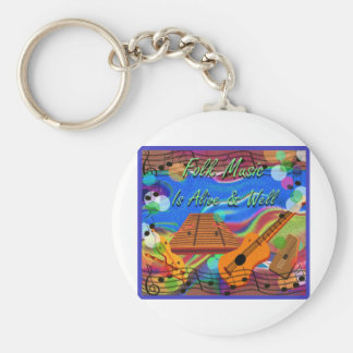 Folk Music Is Alive and Well Keychain
