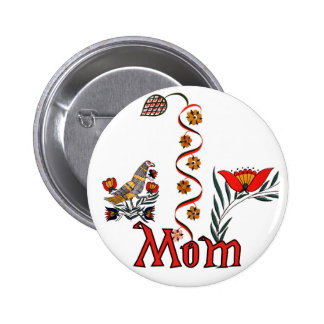 Folkart Mom T-shirts and Gifts Pinback Button