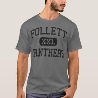 Follett - Panthers - High School - Follett Texas T-Shirt