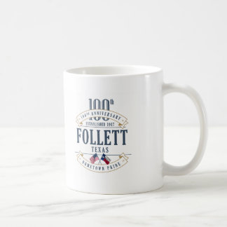 Follett, Texas 100th Anniversary Mug