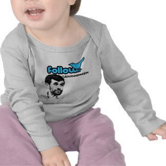 Follow Ahmadinejad Tshirts