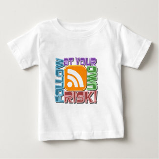 Follow At Your Own Risk! RSS Icon Button Design Baby T-Shirt