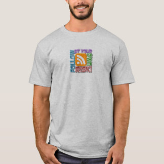 Follow At Your Own Risk! RSS Icon Button Design T-Shirt