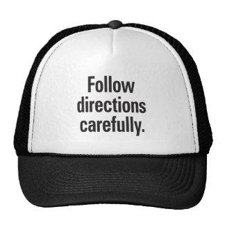 Follow directions carefully trucker hat