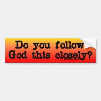 Follow God Bumper Sticker