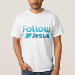 Follow Jesus Christ Twitter Humor Tee Shirt