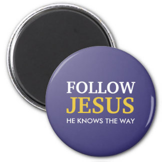 Follow Jesus - He knows the way Magnet