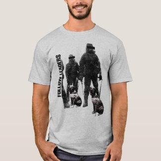 follow leaders T-Shirt