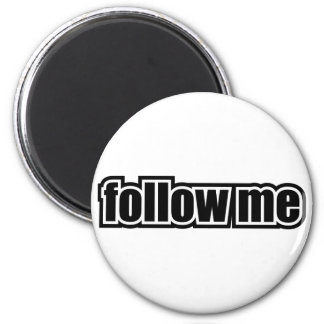 Follow Me 2 Inch Round Magnet