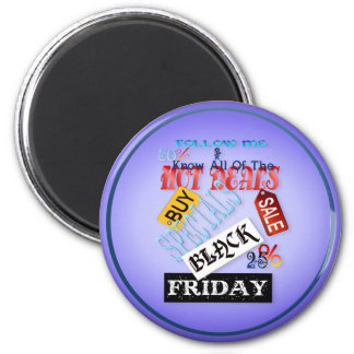 Follow Me-Black Friday Magnets